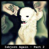 Isbjorn Again - Part 2