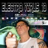 光頭DJRicky Electro Virus Vol.10 (2014.4.19)