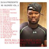 DJ EIGHT NINE PRESENTS: 5O CENTS BLENDS VOLUME 2
