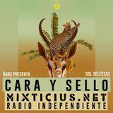 Radio Mixticius - Cara y Sello #6 - Sol Selectas
