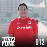 Delta Funk Podcast 012: Roman Nunez