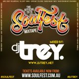 The Official Soulfest 2015 Mixtape - Mixed By Dj Trey (2015)