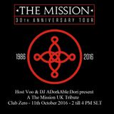 30th Anniversary Tribute The Mission UK at Club Zero