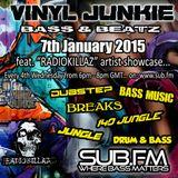 Vinyl Junkie - The Bass 'n' Beats Show - Sub.FM - 07/01/2015 - ft. RadioKillaZ Artist Showcase