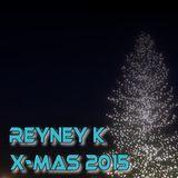 Reyney K - X-Mas 2015