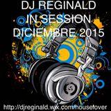 Dj Reginald - Session Diciembre 2015