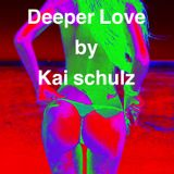 Deeper Love by Kai Schulz