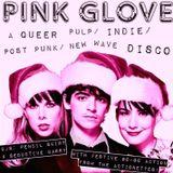 ROCKIN' AROUND THE CHRISTMAS TREE: PINK GLOVE'S INDIE CHRISTMAS