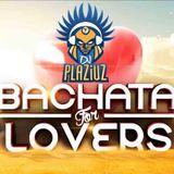 Bachata for LOVERS!