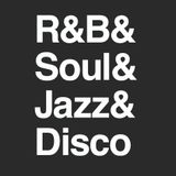 R&B & Soul & Jazz & Disco