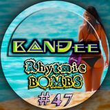 B@NĐee - ✪ Rhytmic BOMBS #47 ✪