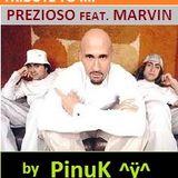 PinuK - Tribute to PREZIOSO & MARVIN