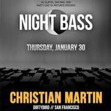 Christian Martin @ Night Bass - Sound Nightclub LA (1/30/14)