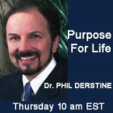 Pastor Phil Derstine interviews Ron Bauza on Purpose for Life this week