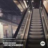 The Shiso Room + Richie Sombrero - Future Music FM 22nd June 2017
