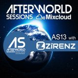 Afterworld Sessions 13 with Zirenz