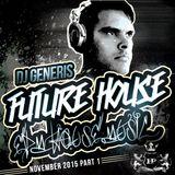 100% DJ GeneriS - 2015-05 - Future House meets EDM (November)