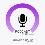 Podcast by DJ free[time] - Episode 84 (POD084)