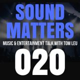 #020 Sound Matters Radio with Tom Leu: June 03, 2017