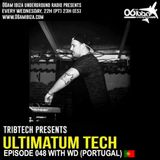 UTP047 - Ultimatum Tech Podcast With WD ( Portugal )