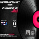 Egypt Trance Family Presents [You Choose We Mix Vol.4 The Anniversary] Classic Set