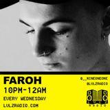 FAROH | 002 | 9.12.15 | LVLZ RADIO | GUEST B2B CRAIG WALKER @LVLZRADIO