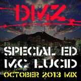 DMZ October Promo - Special Ed Ft. MC Lucid