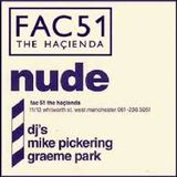 Nude@Hacienda August 1989 Live - Part 1 of 3