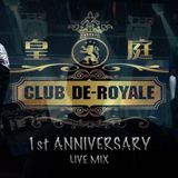 DE ROYALE 1st ANNIVERSARY LIVE MIX - CLEMENT & SEAN B