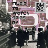 Music to Watch Spies By