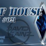 Sons of House RadioShow #021 by David Sainz