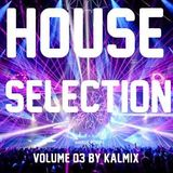 HOUSE SELECTION vol.3