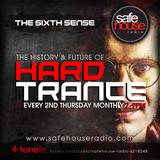 The Sixth Sense presents The History & Future Of Hard Trance episode 003