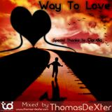 ThomasDeXter - Way To Love