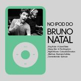 No Ipod do Bruno Natal
