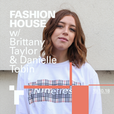 Fashion House with Brittany Taylor - 19 October 2018