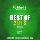 #BestOf2018 Spring // R&B, Hip Hop, Trap & U.K. // Instagram: djblighty