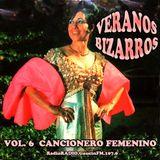 "Veranos Bizarros - Vol. 6 ""Cancionero Femenino"" - Emitido: 19 Agosto 2005 - Radio Gaucin FM"