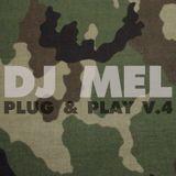 DJ Mel - Plug & Play V.4
