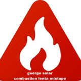 combustion lenta mixtape for MFD radio - a george solar selection made in ibiza