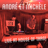 Andre et Michele Live at House of Targ