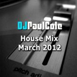 March 2012 House Mix