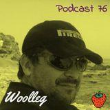 Woolleg - Live Life - Podcast 76 (08.02.2015)