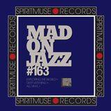 MADONJAZZ #163 by Spiritmuse Records: Deep World Sounds