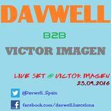 Davwell B2B Victor Imagen live @ Victor Imagen 23.09.2016