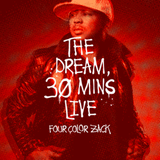 Four Color Zack - The-Dream 30 Mins Live (4.29.11)