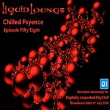 Liquid Lounge - Chilled Psyence (Episode Fifty Eight) Digitally Imported Psychill July 2019