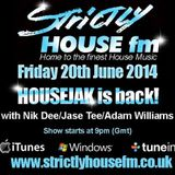HOUSEJAK LIVE on StrictlyHouseFM - 20th June 2014