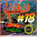 More Fire Radio Show #78 Week of Nov 30 2015 with Crossfire from Unity Sound