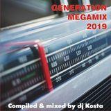 DJ Kosta Generation Megamix 2019